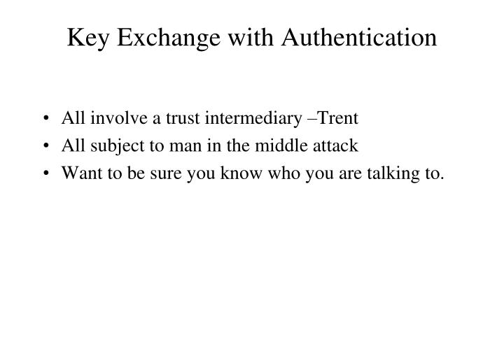 Key Exchange with Authentication
