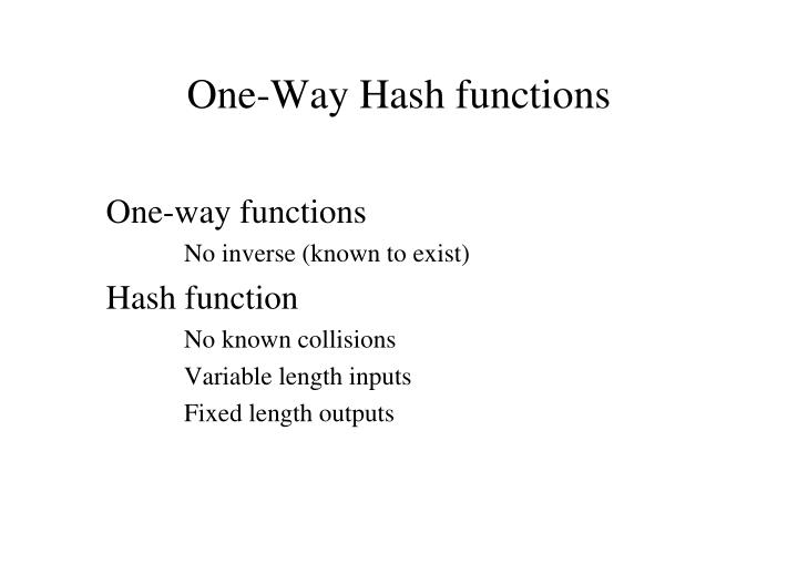 One-Way Hash functions