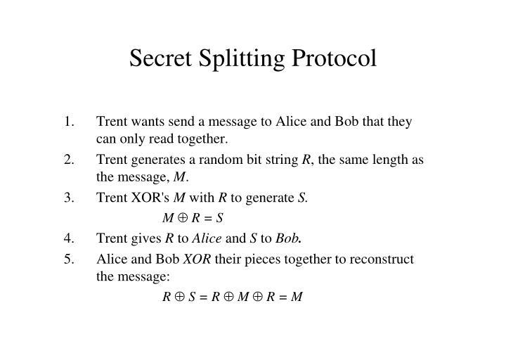 Secret Splitting Protocol