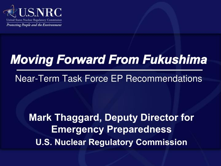 moving forward from fukushima near term task force ep recommendations n.