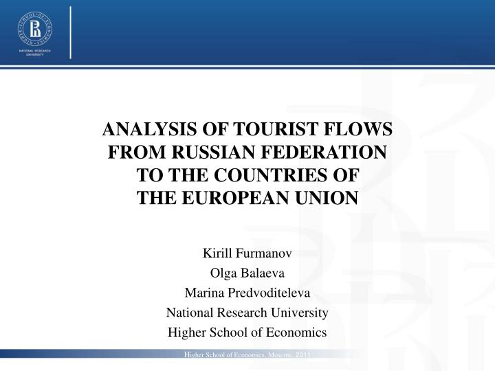 analysis of tourist flows from russian federation to the countries of the european union n.