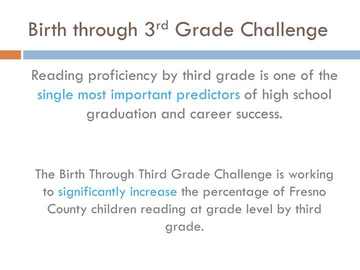 Birth through 3 rd grade challenge