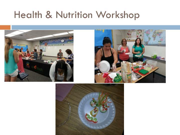 Health & Nutrition Workshop