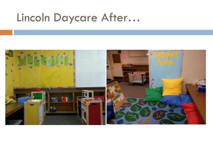 Lincoln Daycare After…