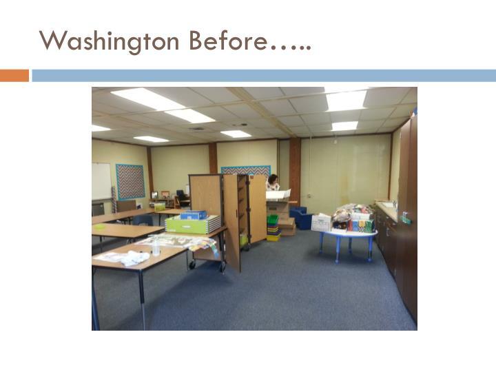 Washington Before…..
