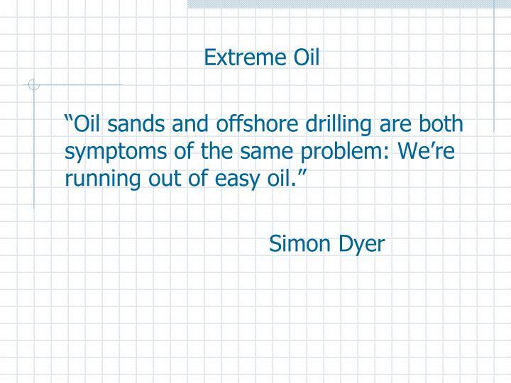 Extreme Oil