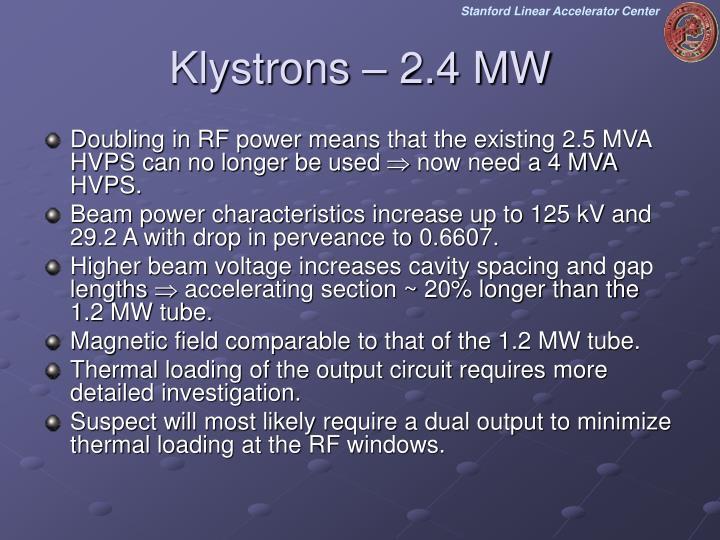 Klystrons – 2.4 MW