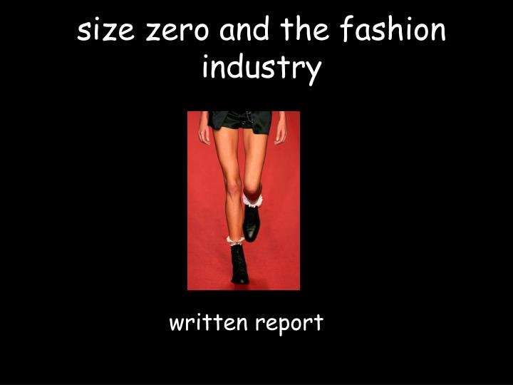 size zero and the fashion industry
