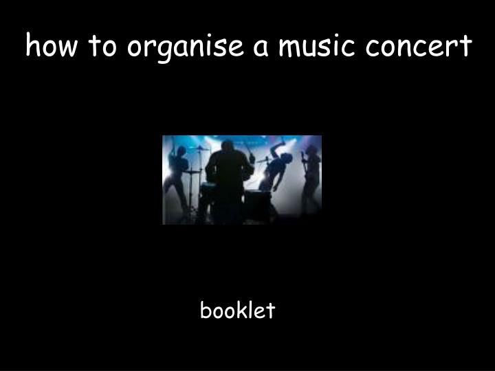 how to organise a music concert