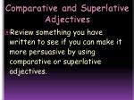 comparative and superlative adjectives12