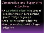 comparative and superlative adjectives14