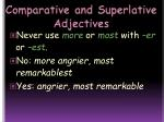 comparative and superlative adjectives6