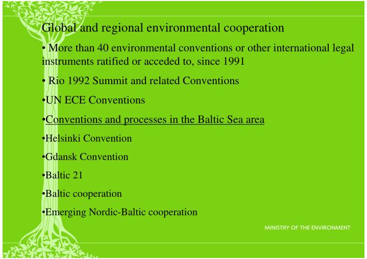 Global and regional environmental cooperation