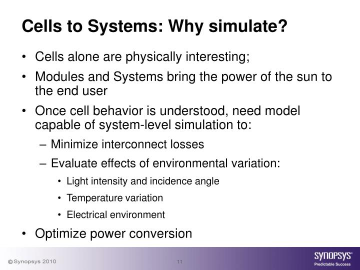 Cells to Systems: Why simulate?