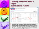 collecting information about a subject subject details course