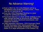 no advance warning