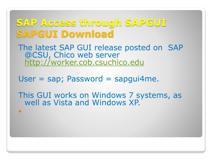 The latest SAP GUI release posted on  SAP @CSU, Chico web server
