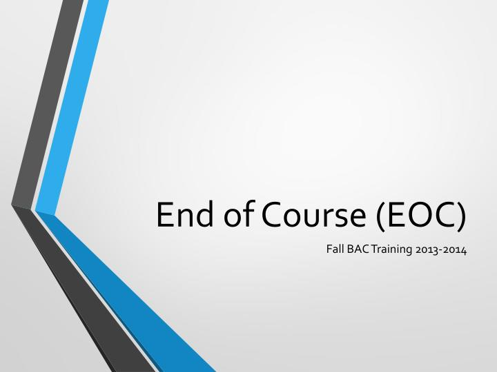 End of course eoc