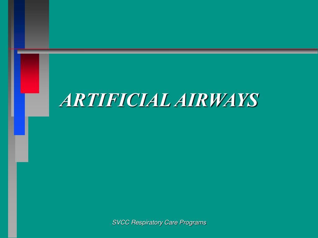 Ppt artificial airways powerpoint presentation id:6737877.