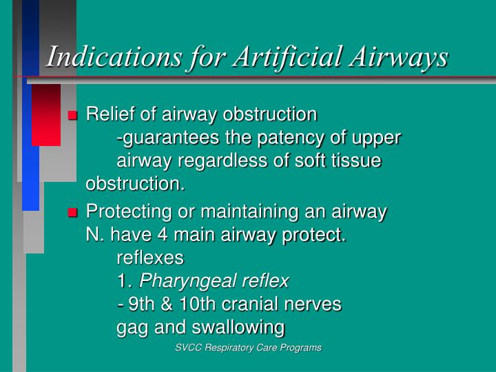 Indications for Artificial Airways
