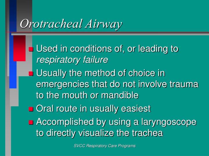 Orotracheal Airway