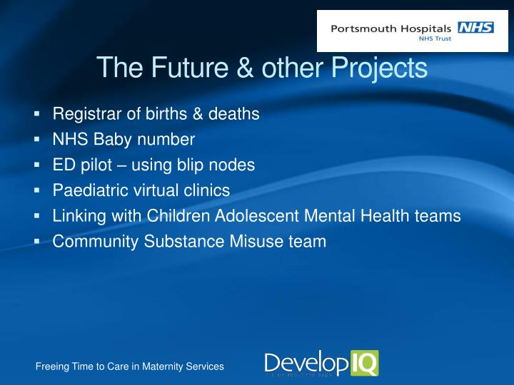 The Future & other Projects