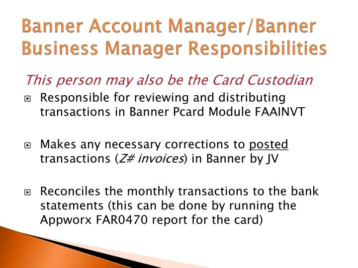 Banner Account Manager/Banner Business Manager Responsibilities