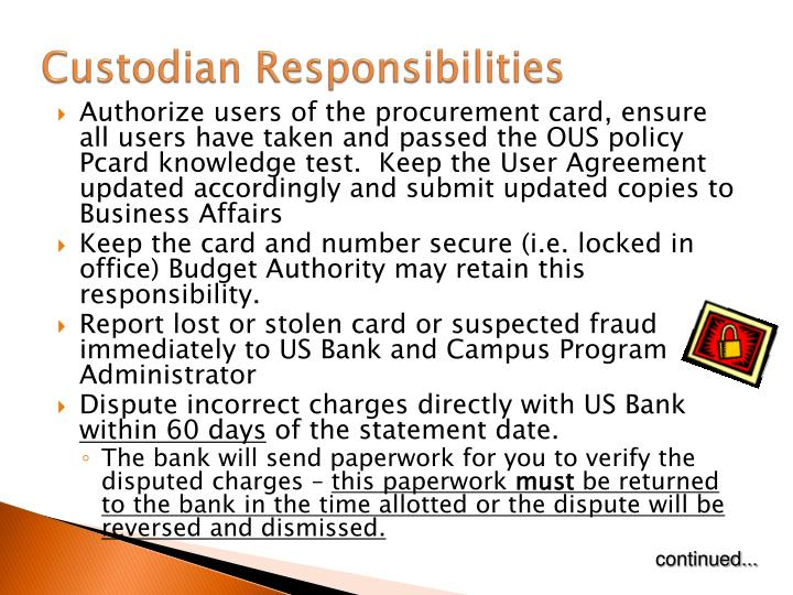 Custodian Responsibilities