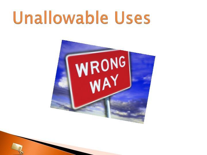 Unallowable Uses