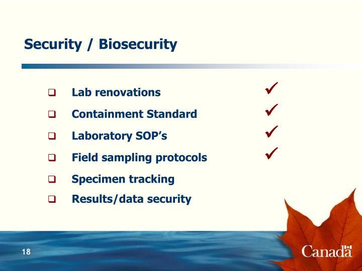 Security / Biosecurity