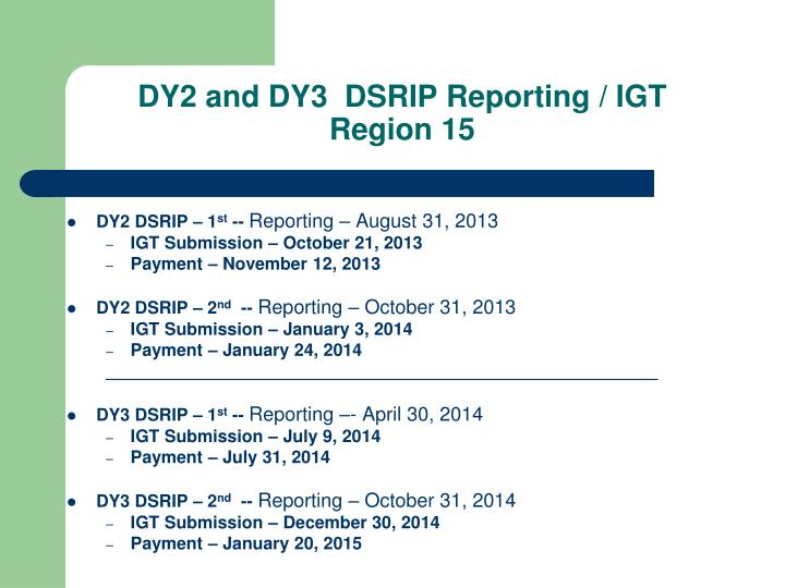 DY2 and DY3  DSRIP Reporting / IGT Region 15
