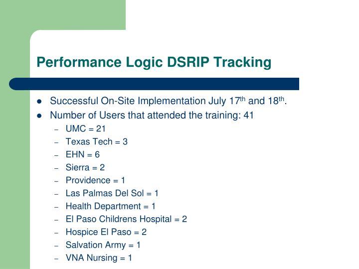 Performance logic dsrip tracking