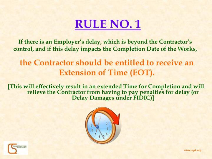 RULE NO. 1