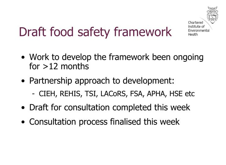 Work to develop the framework been ongoing for >12 months