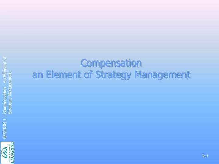 compensation an element of strategy management n.