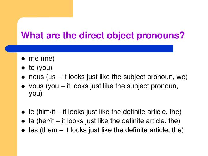 What are the direct object pronouns?