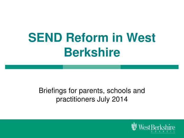 send reform in west berkshire n.