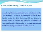 cases and initiating criminal action