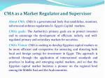 cma as a market regulator and supervisor