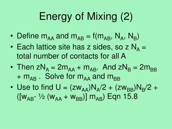 Energy of Mixing (2)