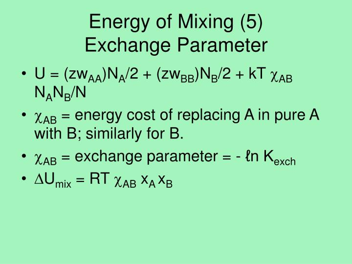 Energy of Mixing (5)