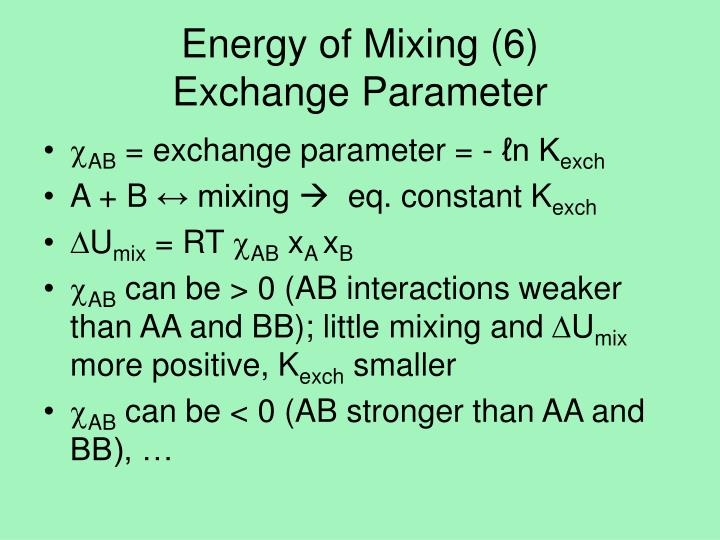 Energy of Mixing (6)