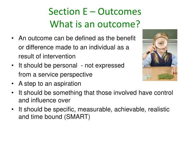 Section E – Outcomes