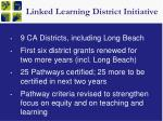 linked learning district initiative
