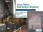 circa 1900 s distribution breakers