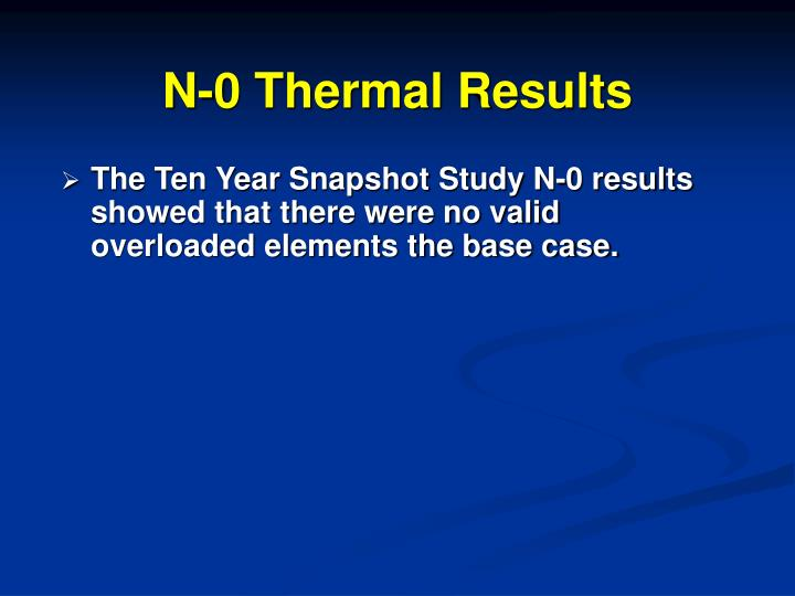 N-0 Thermal Results