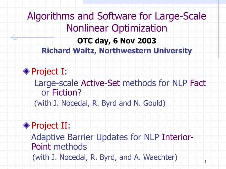 algorithms and software for large scale nonlinear optimization n.