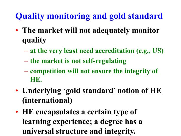 Quality monitoring and gold standard