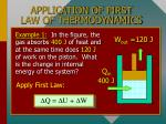 application of first law of thermodynamics