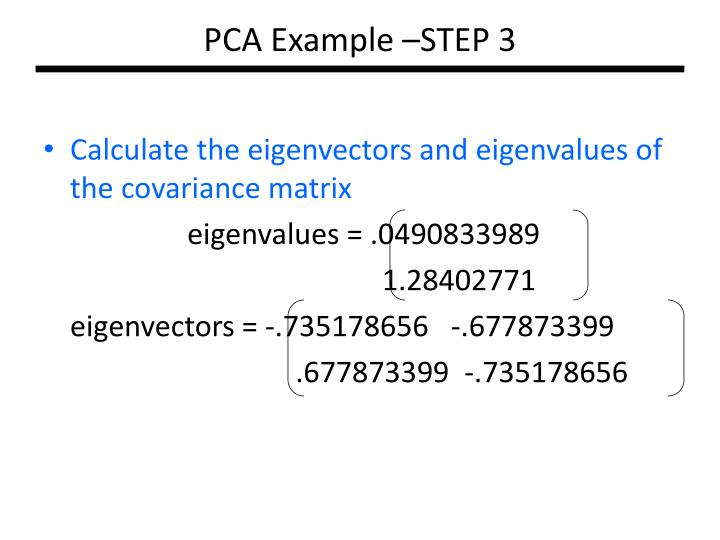 PCA Example –STEP 3